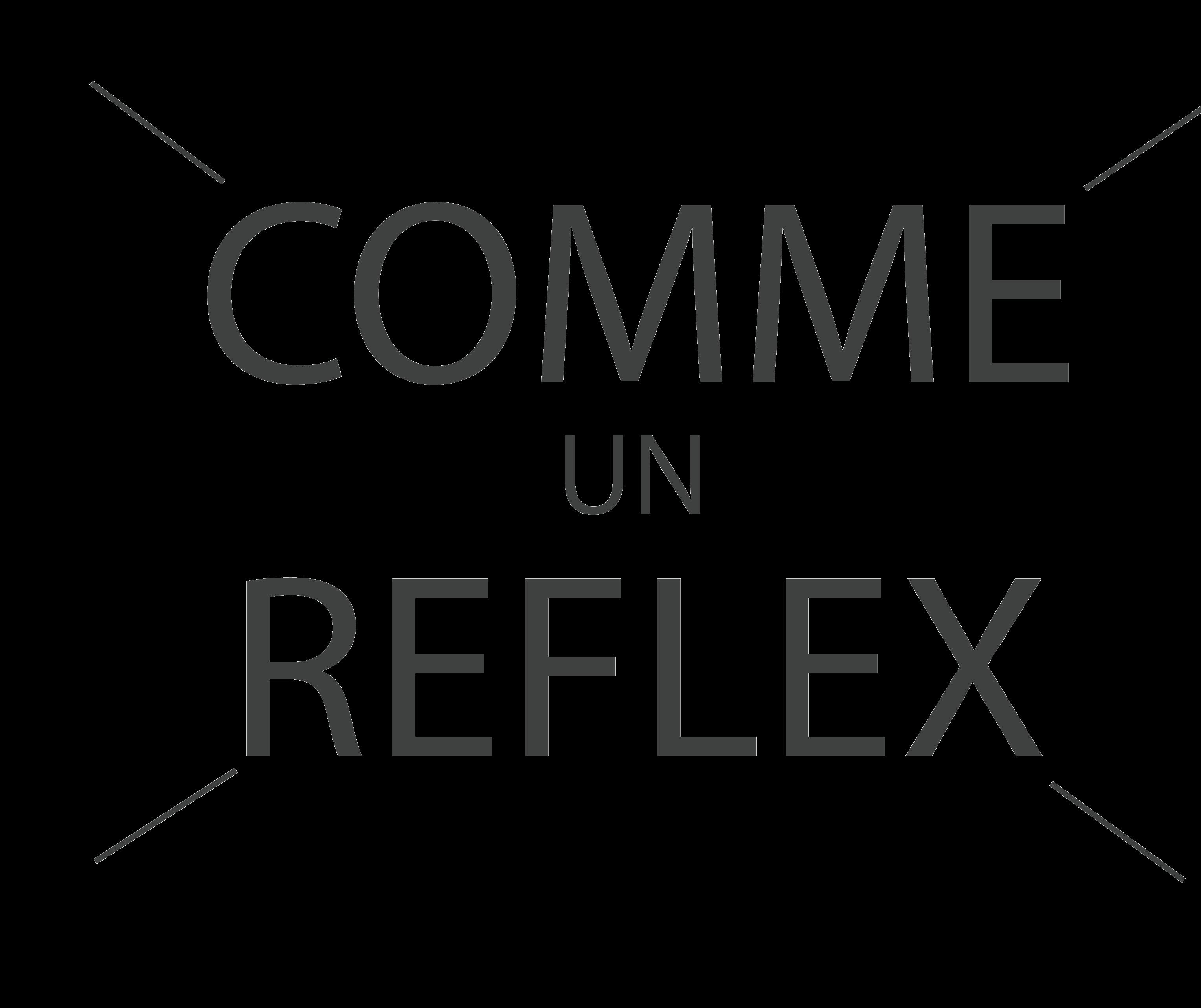 Comme Un Reflex